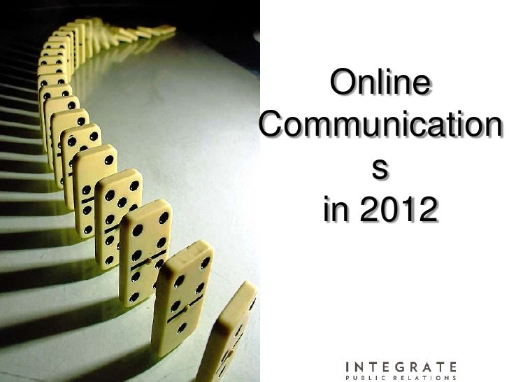OnlineCommunication       s   in 2012