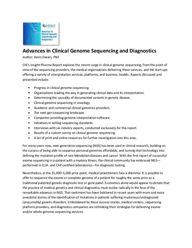Advances in Clinical Genome Sequencing and DiagnosticsAuthor: Kevin Davies, PhDCHI's Insight Pharma Report explores the re...