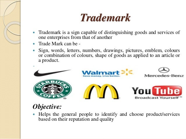 Trademark  Trademark is a sign capable of distinguishing goods and services of one enterprises from that of another  Tra...