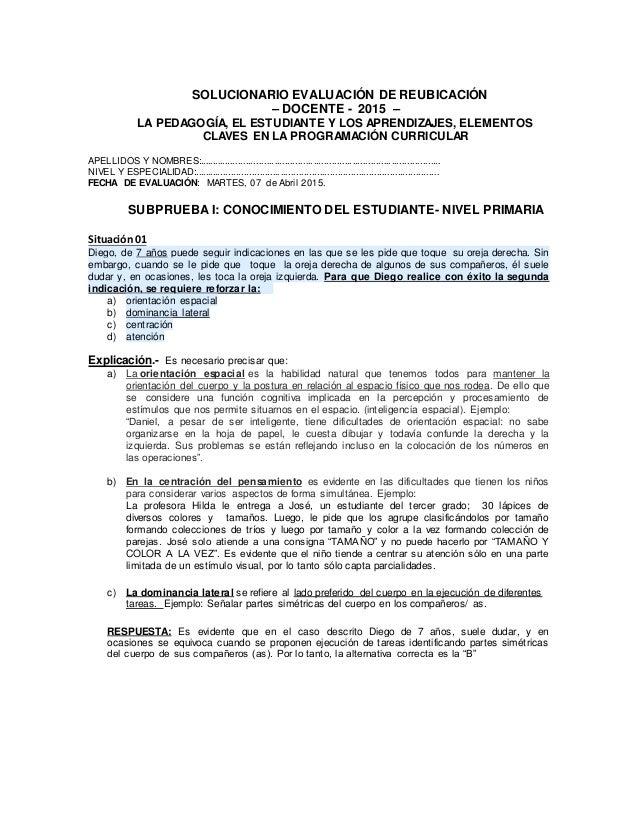 SOLUCIONARIO EVALUACIÓN DE REUBICACIÓN – DOCENTE - 2015 – LA PEDAGOGÍA, EL ESTUDIANTE Y LOS APRENDIZAJES, ELEMENTOS CLAVES...