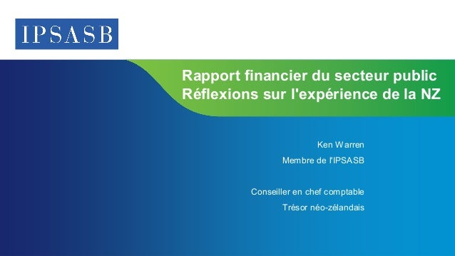 Page 1 | Confidential and Proprietary Information  Rapport financier du secteur public Réflexions sur l'expérience de la N...