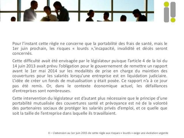Pour l'instant cette règle ne concerne que la portabilité des frais de santé, mais le 1er juin prochain, les risques « lou...