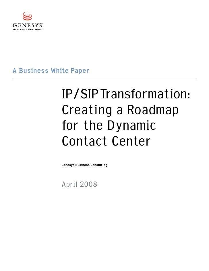 Ip, Sip Transformation   Creating A Roadmap