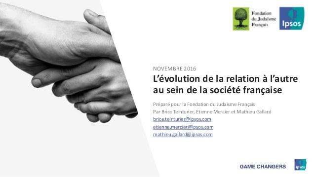 1 Préparé pour la Fondation du Judaïsme Français Par Brice Teinturier, Etienne Mercier et Mathieu Gallard brice.teinturier...