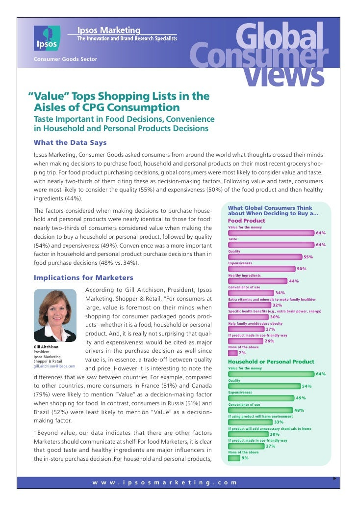 "Consumer Goods Sector     ""Value"" Tops Shopping Lists in the  Aisles of CPG Consumption  Taste Important in Food Decisions..."