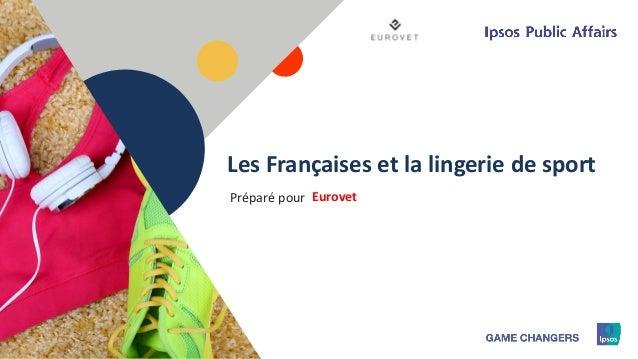 1 Les Françaises et la lingerie de sport EurovetPréparé pour