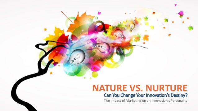 nature vs nurture a reflection It revealed meaningful insights as reflected by the themes that revolved around  nature vs nurture, psychosocial influences, parental identification and role.