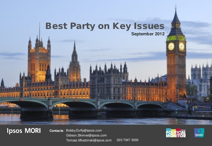 Best Party on Key Issues                                                September 2012Contacts: Bobby.Duffy@ipsos.com     ...