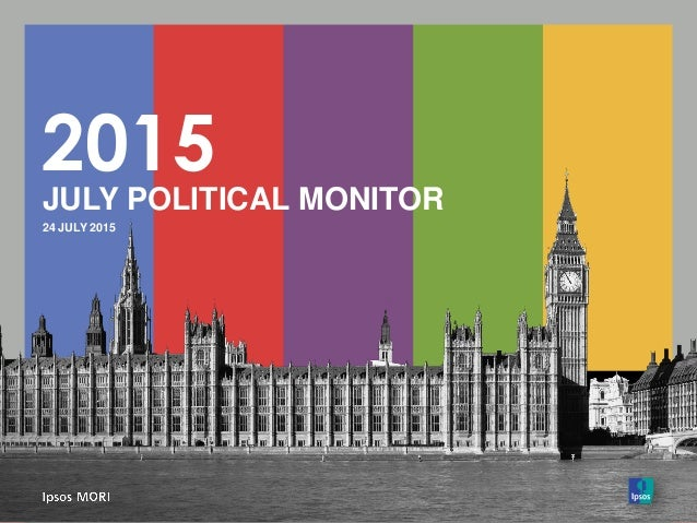 2015 JULY POLITICAL MONITOR 24 JULY 2015
