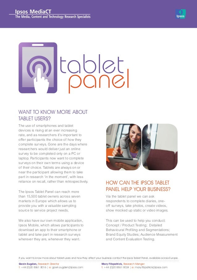 WANT TO KNOW MORE ABOUTTABLET USERS?The use of smartphones and tabletdevices is rising at an ever increasingrate, and as r...