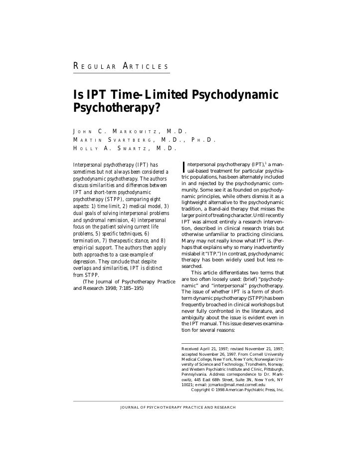 REGULAR ARTICLES Psychotherapy Psychodynamic Interpersonal Psychotherapy (IPT); HA: Is IPT time-lim- Res psychodynamic psy...