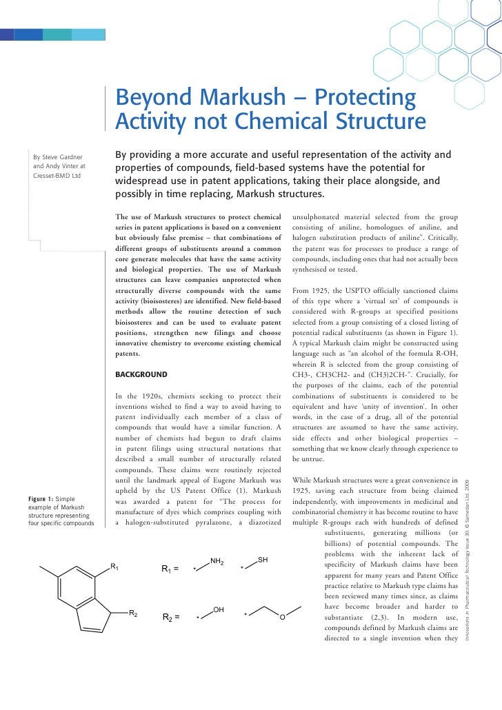 Beyond Markush – Protecting                           Activity not Chemical Structure  By Steve Gardner         By providi...