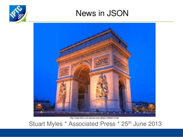 News in JSONStuart Myles * Associated Press * 25th June 2013http://www.flickr.com/photos/anirudhkoul/3536413126/