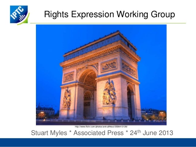 Rights Expression Working GroupStuart Myles * Associated Press * 24th June 2013http://www.flickr.com/photos/anirudhkoul/35...