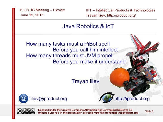IPT – Intellectual Products & Technologies Trayan Iliev, http://product.org/ BG OUG Meeting – Plovdiv June 12, 2015 Slide ...