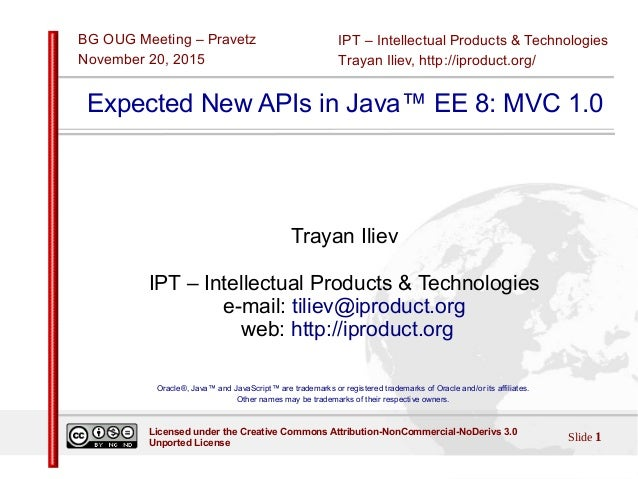 IPT – Intellectual Products & Technologies Trayan Iliev, http://iproduct.org/ BG OUG Meeting – Pravetz November 20, 2015 S...