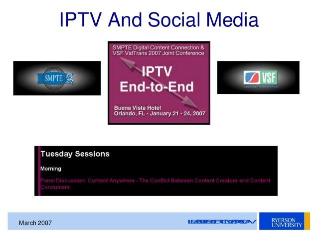 SMPTE Toronto Presentation - IPTV and Social Media On The TV Industry