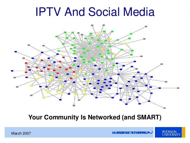 smpte toronto presentation iptv and social media on the tv industry leadersoftomorrow 2007 iptv and social media 8
