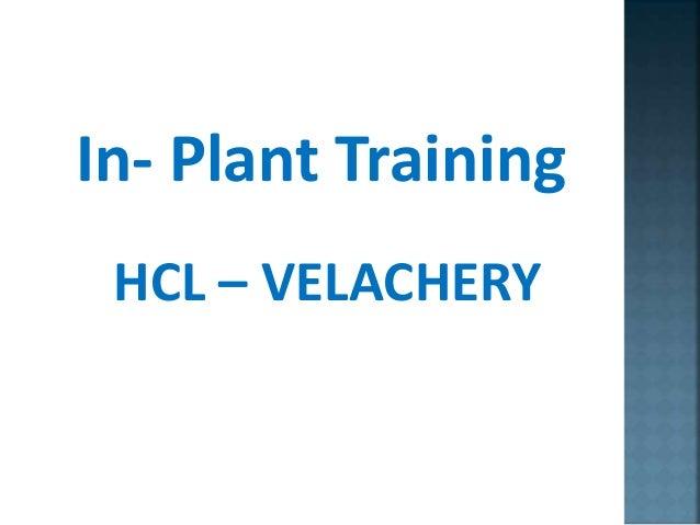 In- Plant Training HCL – VELACHERY