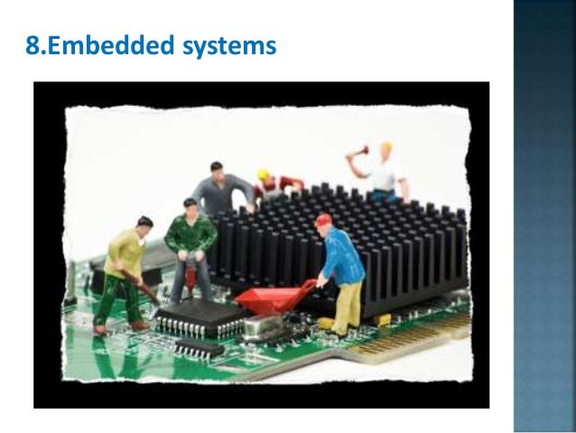 8.Embedded systems