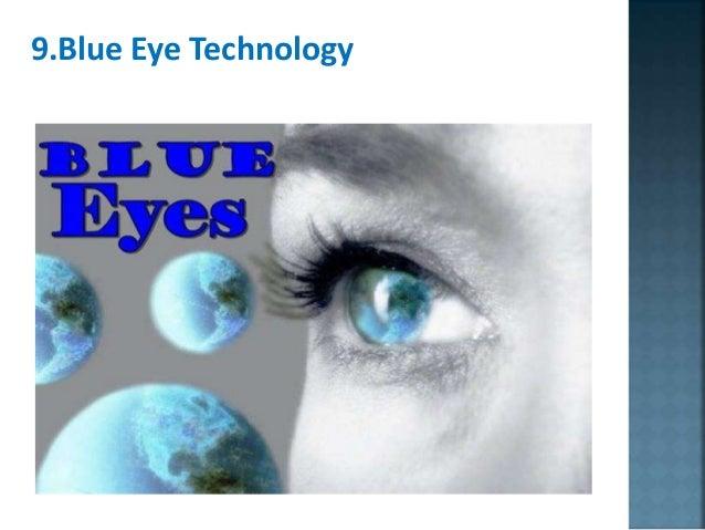 9.Blue Eye Technology