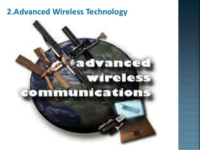 2.Advanced Wireless Technology