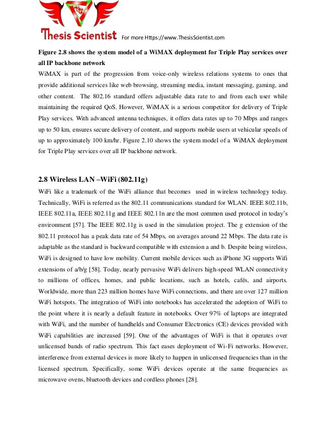 qos in wimax thesis Abstract the objective of the broadband wireless technologies is to ensure  the end to end quality of service (qos) for service classes wimax is a revolution .