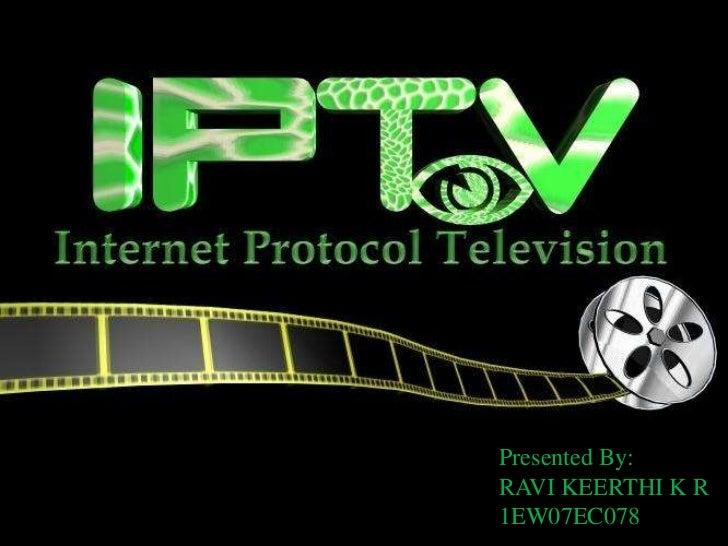 Presented By:<br />RAVI KEERTHI K R<br />1EW07EC078<br />
