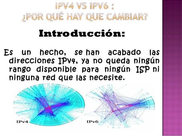 Introducción:Es un hecho, sehan acabado lasdirecciones IPv4, ya no queda ningúnrango disponible para ningún ISPnininguna...