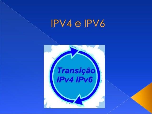  Introdução  Definição de IPV4  Definição de IPV6  Diferenças  Bibliografia