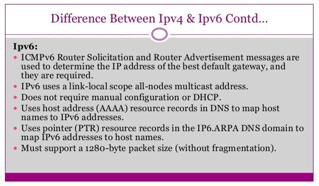 differences in capabilities between ipv4 and The naval postgraduate school's center for network  extension capabilities for deployed  table 1 outlines many of the differences between ipv4 and.