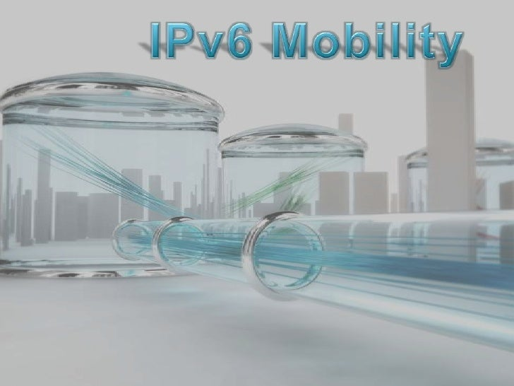 Outline   Introduction    Inconvenients of IPv4       Internet Protocol vesion 6             Hirearchical Mobile Internet ...