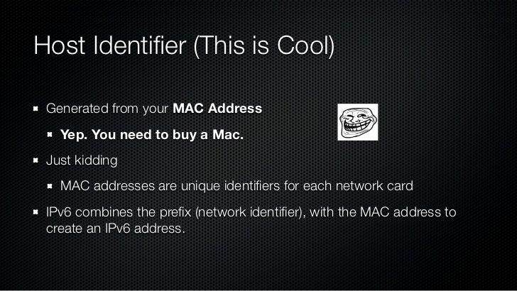 MAC AddressIPv6 Address