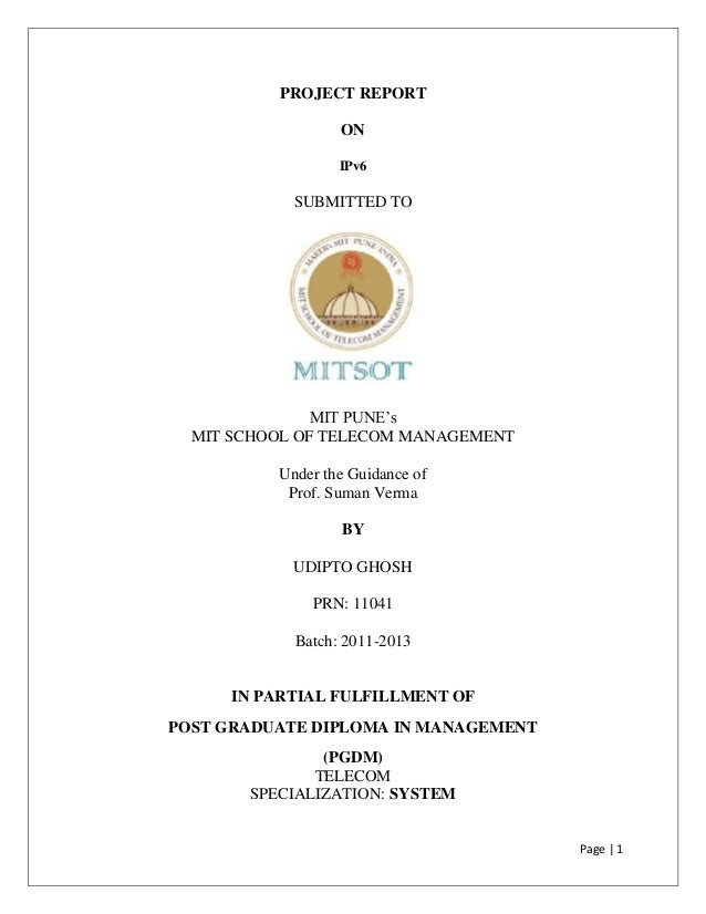 PROJECT REPORT                  ON                  IPv6            SUBMITTED TO               MIT PUNE's  MIT SCHOOL OF T...