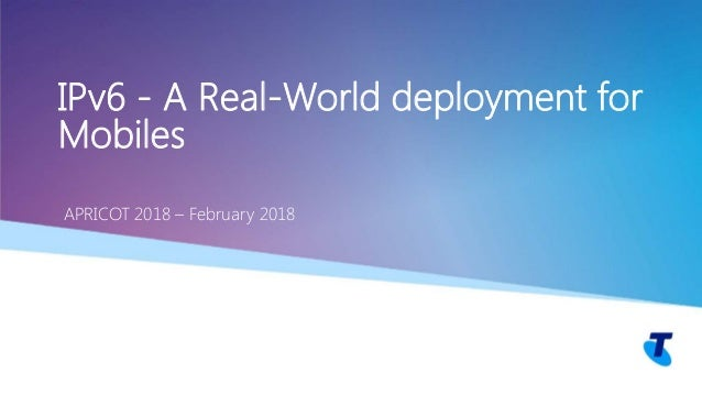 IPv6 - A Real World Deployment for Mobiles