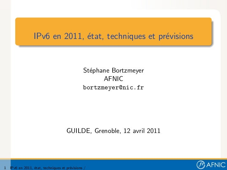 IPv6  stephane bortzmeyer
