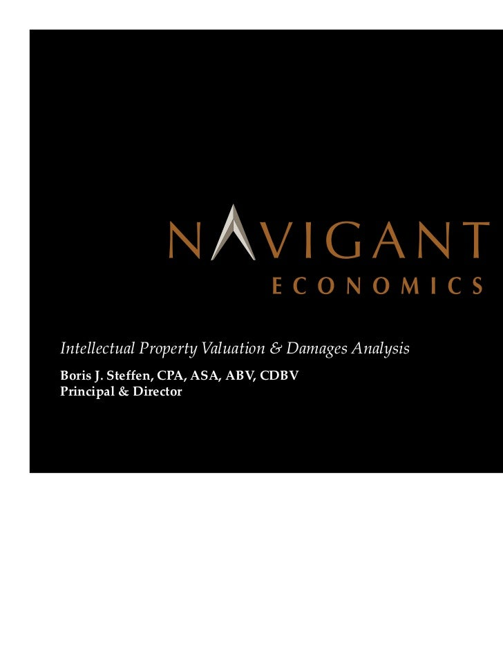 Intellectual Property Valuation & Damages Analysis   Boris J. Steffen, CPA, ASA, ABV, CDBV   Principal & DirectorPage 1