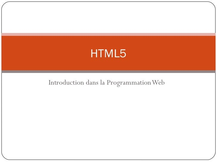 HTML5Introduction dans la Programmation Web