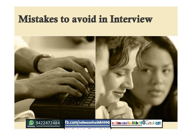 Mistakes to avoid in Interview