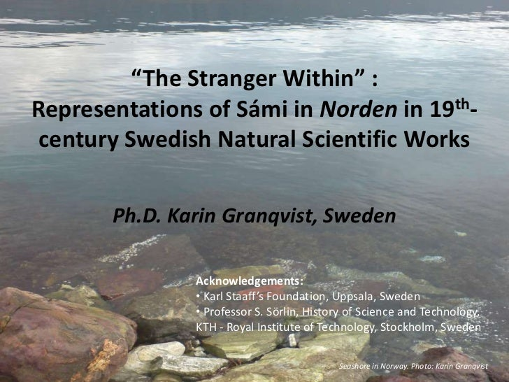 """""""The Stranger Within"""" : <br />Representations of Sámi in Norden in 19th-century Swedish Natural Scientific Works<br />Ph.D..."""