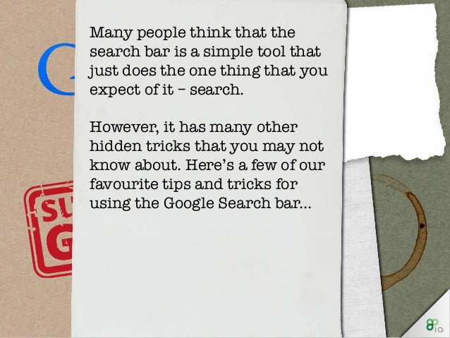 Many people think that the search bar is a simple tool that just does the one thing that you expect of it – search. Howeve...