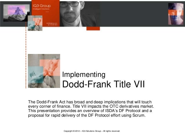 …………………….……..........                               Implementing                               Dodd-Frank Title VII       ...