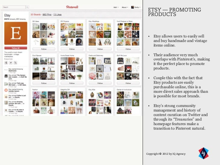 ETSY — PROMOTING PRODUCTS • Etsy allows users to easily sell   and buy handmade and vintage   items online. • Their audien...