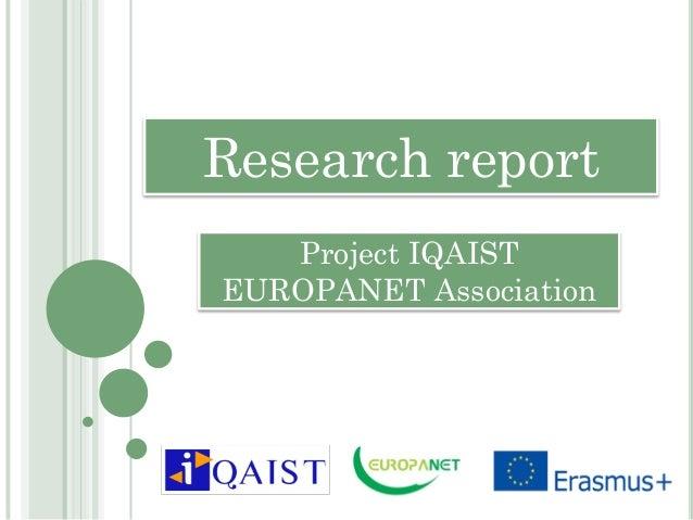 Research report Project IQAIST EUROPANET Association
