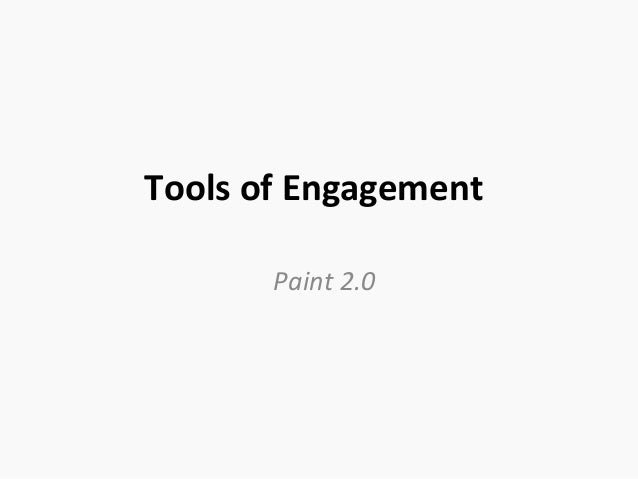 Tools of Engagement Paint 2.0