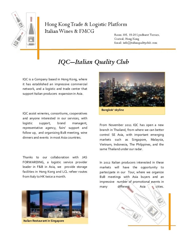 IQC—Italian Quality ClubIQC is a Company based in Hong Kong, whereit has established an impressive commercialnetwork, and ...