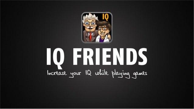 Iq friends