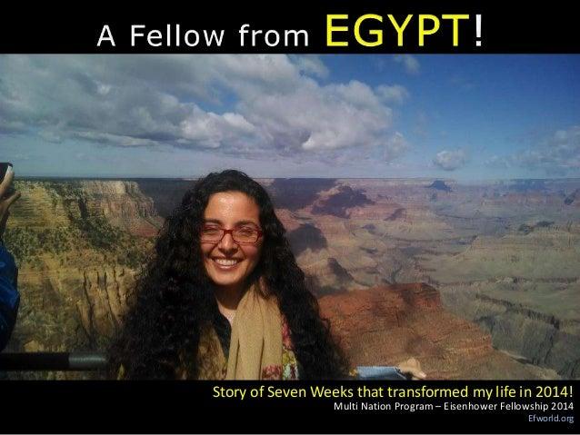 Multi Nation Program – Eisenhower Fellowship 2014 Efworld.org Story of Seven Weeks that transformed my life in 2014!