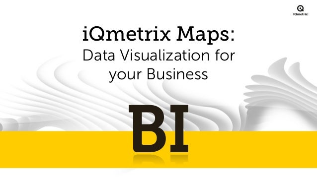 ®  iQmetrix Maps: Data Visualization for your Business