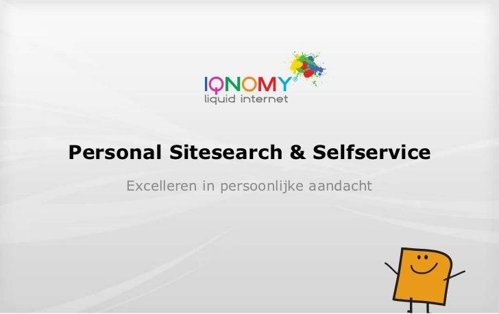 Personal Sitesearch & Selfservice Excelleren in persoonlijke aandacht